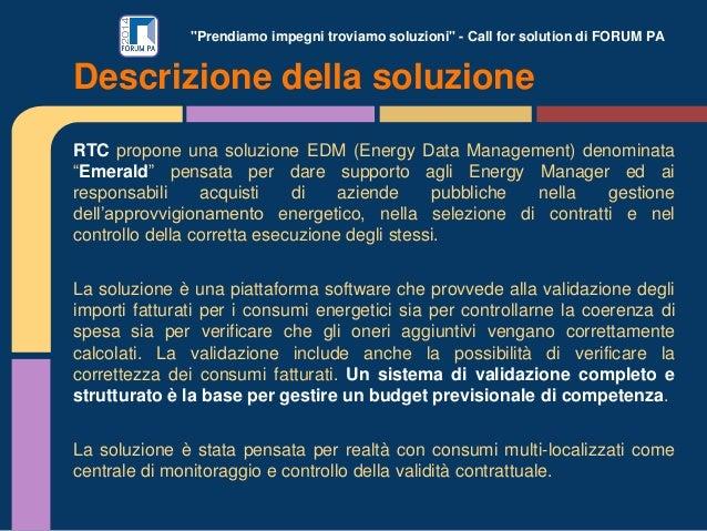 """""""Prendiamo impegni troviamo soluzioni"""" - Call for solution di FORUM PA RTC propone una soluzione EDM (Energy Data Manageme..."""
