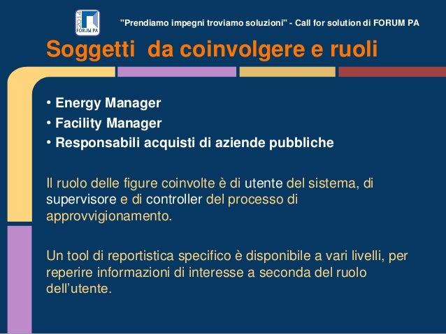 """""""Prendiamo impegni troviamo soluzioni"""" - Call for solution di FORUM PA • Energy Manager • Facility Manager • Responsabili ..."""
