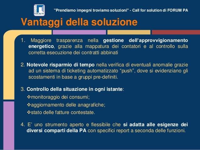 """""""Prendiamo impegni troviamo soluzioni"""" - Call for solution di FORUM PA 1. Maggiore trasparenza nella gestione dell'approvv..."""