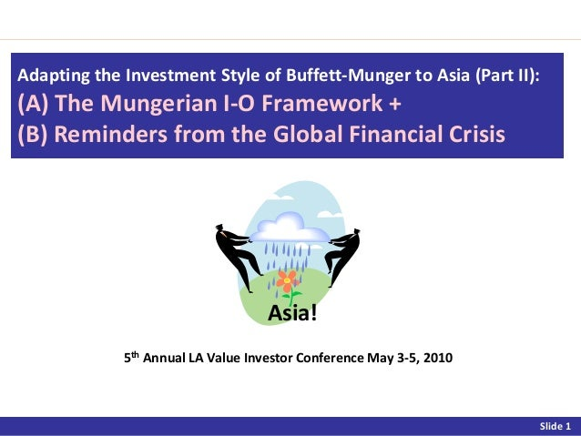 Adapting the Investment Style of Buffett-Munger to Asia (Part II):(A) The Mungerian I-O Framework +(B) Reminders from the ...