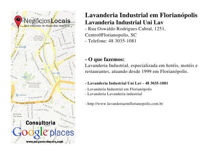 Lavanderia Industrial em FlorianópolisLavanderia Industrial Uni Lav- Rua Oswaldo Rodrigues Cabral, 1251,Centro0Florianopol...