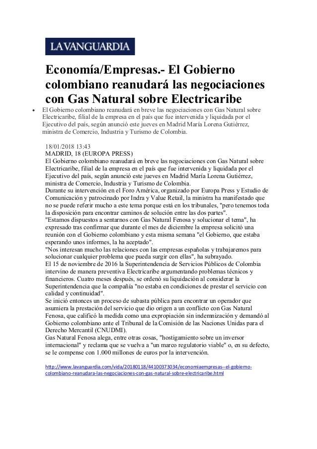 Economía/Empresas.- El Gobierno colombiano reanudará las negociaciones con Gas Natural sobre Electricaribe  El Gobierno...