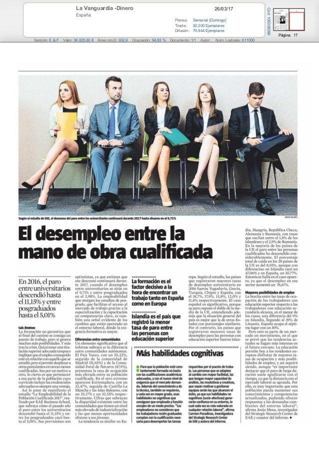 26/03/17La Vanguardia -Dinero España Prensa: Semanal (Domingo) Tirada: 82.200 Ejemplares Difusión: 70.944 Ejemplares Págin...