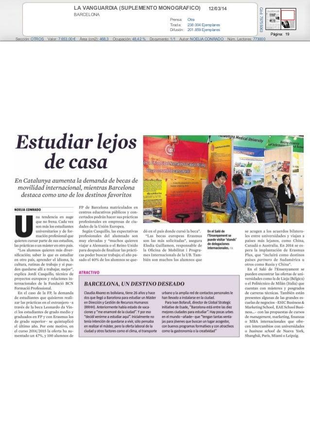 12/03/14LA VANGUARDIA (SUPLEMENTO MONOGRAFICO) BARCELONA Prensa: Otra Tirada: 238.004 Ejemplares Difusión: 201.859 Ejempla...