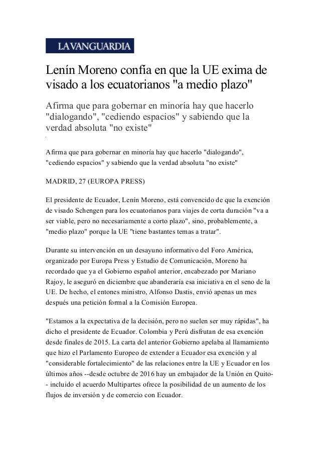 """Lenín Moreno confía en que la UE exima de visado a los ecuatorianos """"a medio plazo"""" Afirma que para gobernar en minoría ha..."""