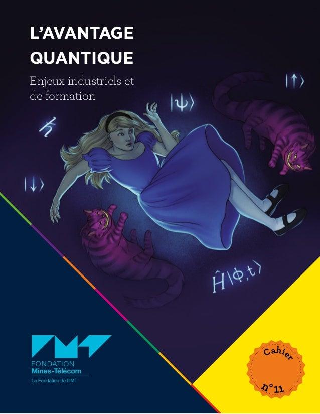 L'avantage quantique, enjeux industriels et de formation