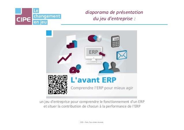 diaporama de présentation du jeu d'entreprise :  un jeu d'entreprise pour comprendre le fonctionnement d'un ERP et situer ...