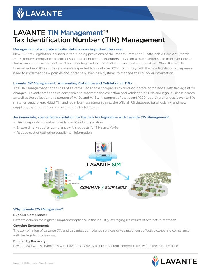 Lavante TIN Management The Lavante TIN Management module delivers automated, on-demand W-9 and W-8 collection and TIN vali...