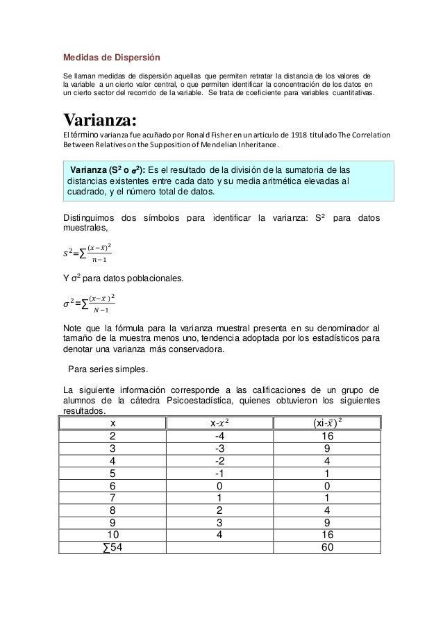 Medidas de Dispersión Se llaman medidas de dispersión aquellas que permiten retratar la distancia de los valores de la var...