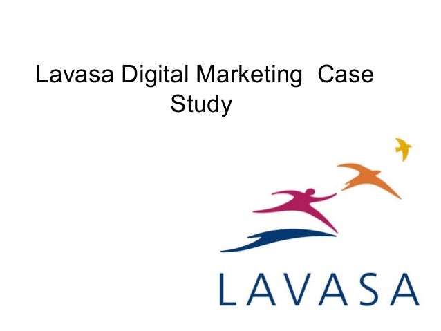 Lavasa Digital Marketing Case Study