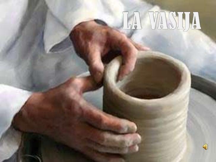 LA VASIJA<br />