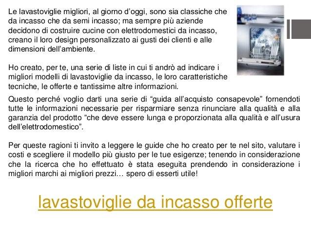 Stunning Migliori Elettrodomestici Da Incasso Ideas - Skilifts.us ...