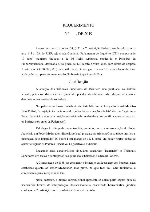 REQUERIMENTO Nº , DE 2019 Requer, nos termos do art. 58, § 3º da Constituição Federal, combinado com os arts. 145 a 153, d...
