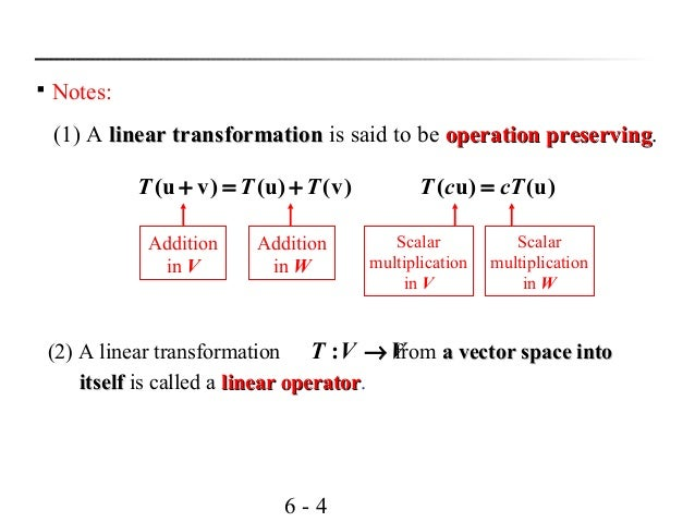 linear transformation 1 A linear transformation is an important concept in mathematics because many real world phenomena can be approximated by linear models unlike a linear function, a.