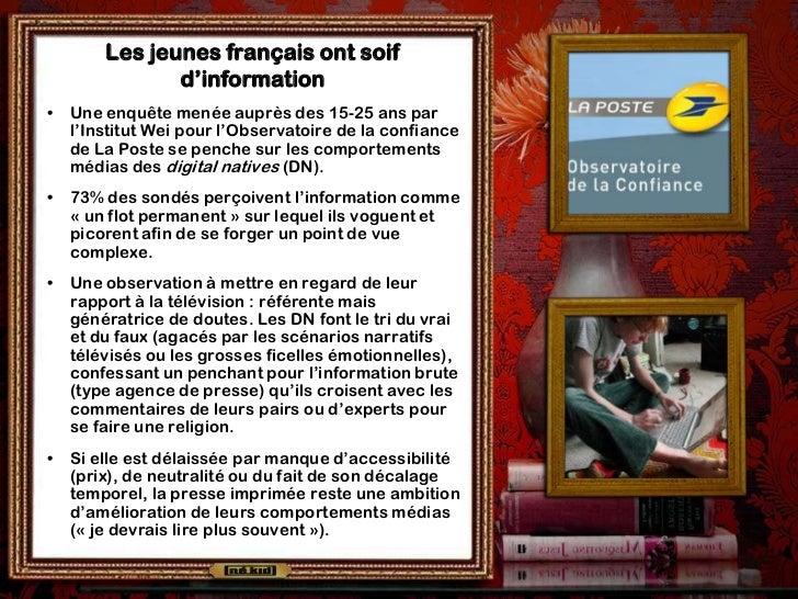 Les jeunes français ont soif               d'information•   Une enquête menée auprès des 15-25 ans par    l'Institut Wei p...