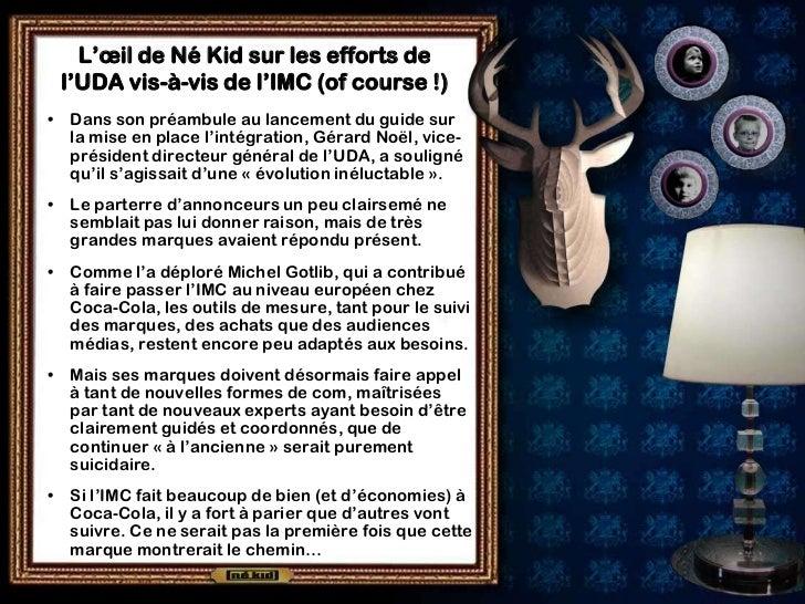 L'œil de Né Kid sur les efforts de    l'UDA vis-à-vis de l'IMC (of course !)•   Dans son préambule au lancement du guide s...