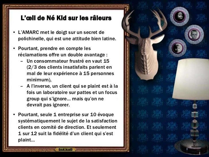 L'œil de Né Kid sur les râleurs• L'AMARC met le doigt sur un secret de  polichinelle, qui est une attitude bien latine.• P...
