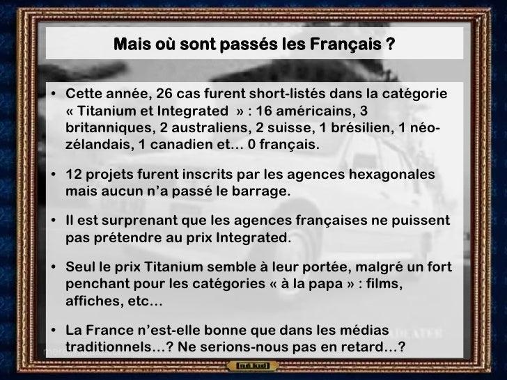 Mais où sont passés les Français ?  • Cette année, 26 cas furent short-listés dans la catégorie   « Titanium et Integrated...