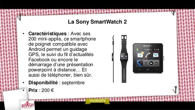 La D-Watch de D-Jix • Caractéristiques : avec son écran tactile, cette montre permet de regarder des vidéos et des photos,...