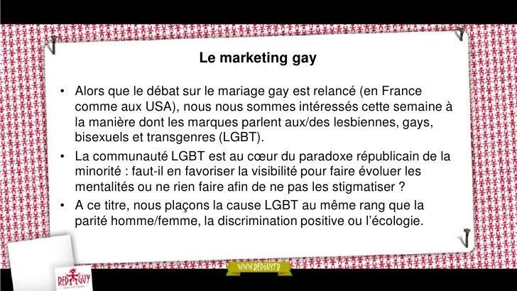 Quel rôle se donnent les marques vis-à-vis des LGBT ?• On a souvent dit que les marques avaient échoué dans leur  tentativ...