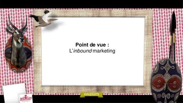 … pour deux raisons ! • La fin de ce marketing traditionnel, qui exclut de la réflexion le contexte dans lequel la cible r...