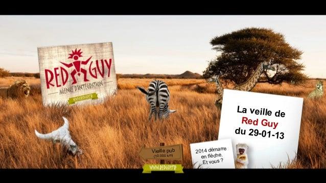 La veille d e Red Guy du 29-0113 Vieille pub (10.000 km)  rre 2014 déma he. en flèc Et vous ?