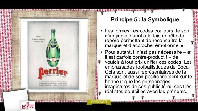 Principe 7 : l'Alignement  • Les différents points de contact chargés  de porter les messages de la marque  doivent être a...