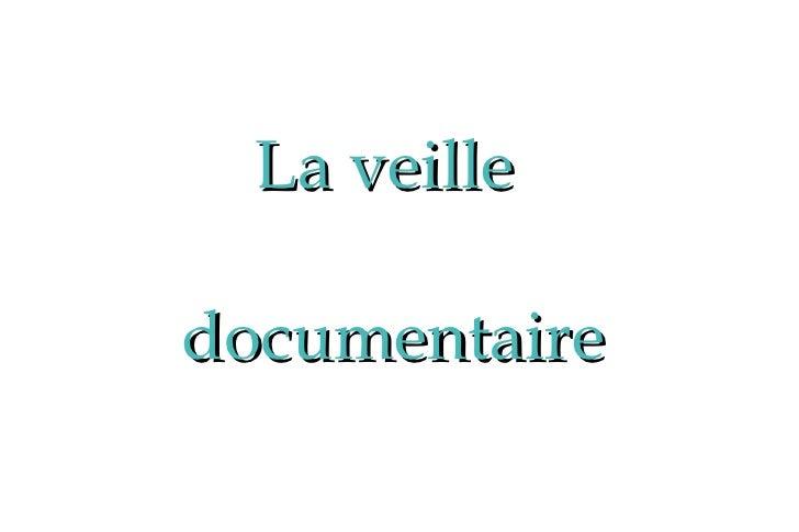 La veille documentaire