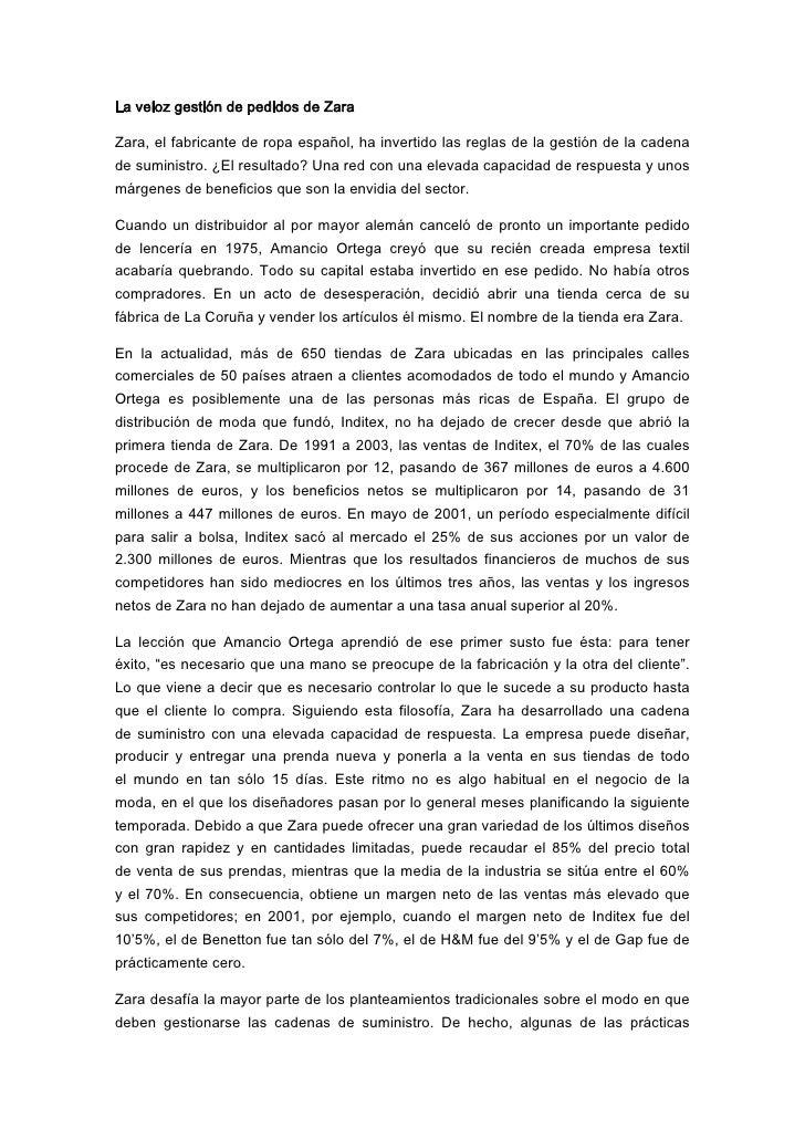 La veloz gestión de pedidos de ZaraZara, el fabricante de ropa español, ha invertido las reglas de la gestión de la cadena...