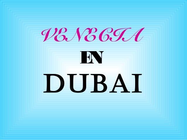 VENECIA EN DUBAI
