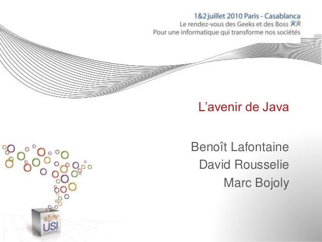 L'avenir de Java Benoît Lafontaine David Rousselie Marc Bojoly