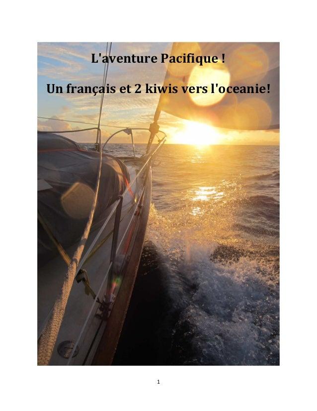 1 L'aventurePacifique! Unfrançaiset2kiwisversl'oceanie!