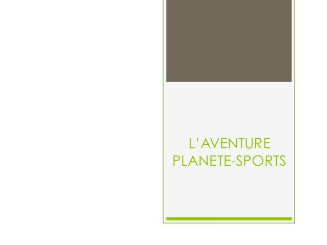 L'AVENTURE PLANETE-SPORTS