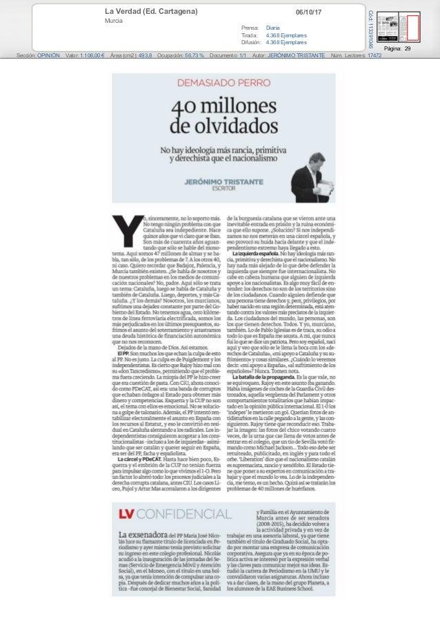 06/10/17La Verdad (Ed. Cartagena) Murcia Prensa: Diaria Tirada: 4.368 Ejemplares Difusión: 4.368 Ejemplares Página: 29 Sec...