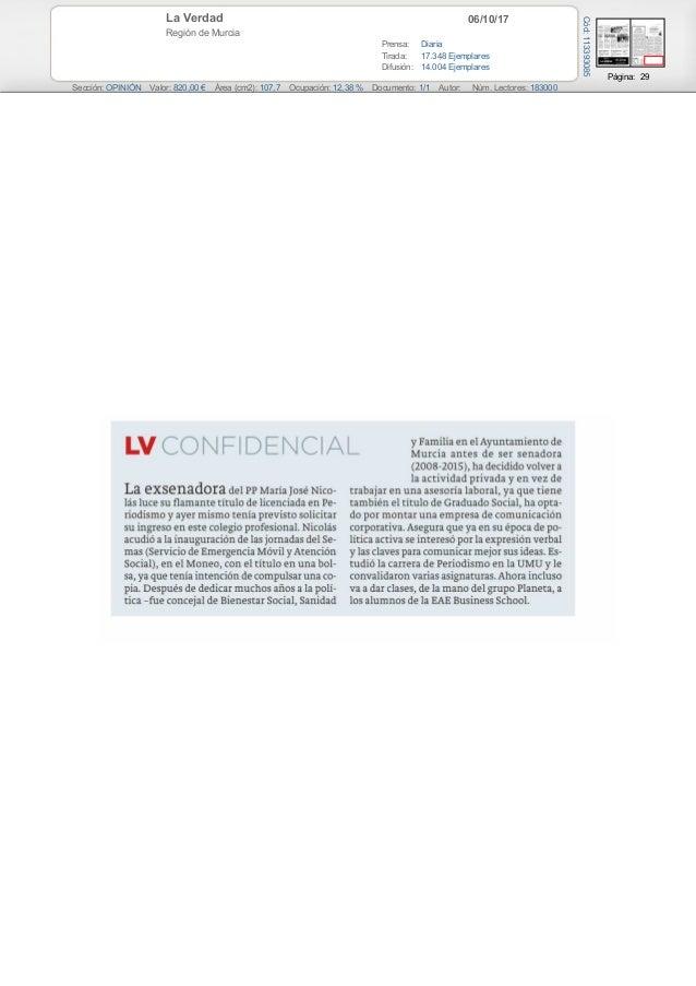 06/10/17La Verdad Región de Murcia Prensa: Diaria Tirada: 17.348 Ejemplares Difusión: 14.004 Ejemplares Página: 29 Sección...