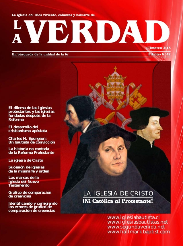 Edición N° 42 www.iglesiabautista.cl www.iglesiasbautistas.net www.segundavenida.net www.hallmarkbaptist.com El dilema de ...