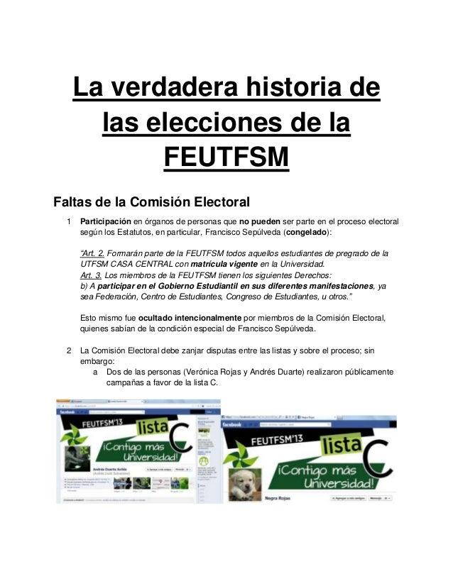 La verdadera historia de        las elecciones de la             FEUTFSMFaltas de la Comisión Electoral  1   Participación...