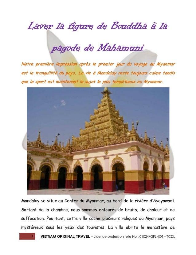 Laver la figure de Bouddha à la pagode de Mahamuni Notre première impression après le premier jour du voyage au Myanmar es...