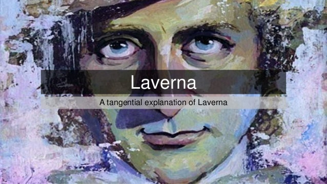 Laverna A tangential explanation of Laverna