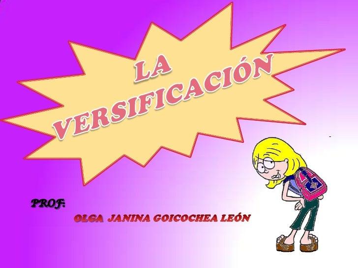 LAVERSIFICACIÓN<br />PROF:<br />OLGA  JANINA GOICOCHEA LEÓN<br />