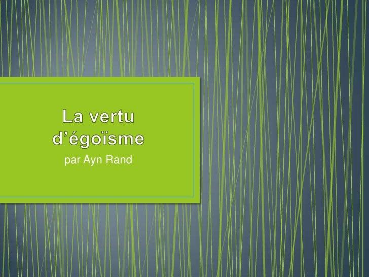 La vertu d'égoïsme<br />par Ayn Rand<br />