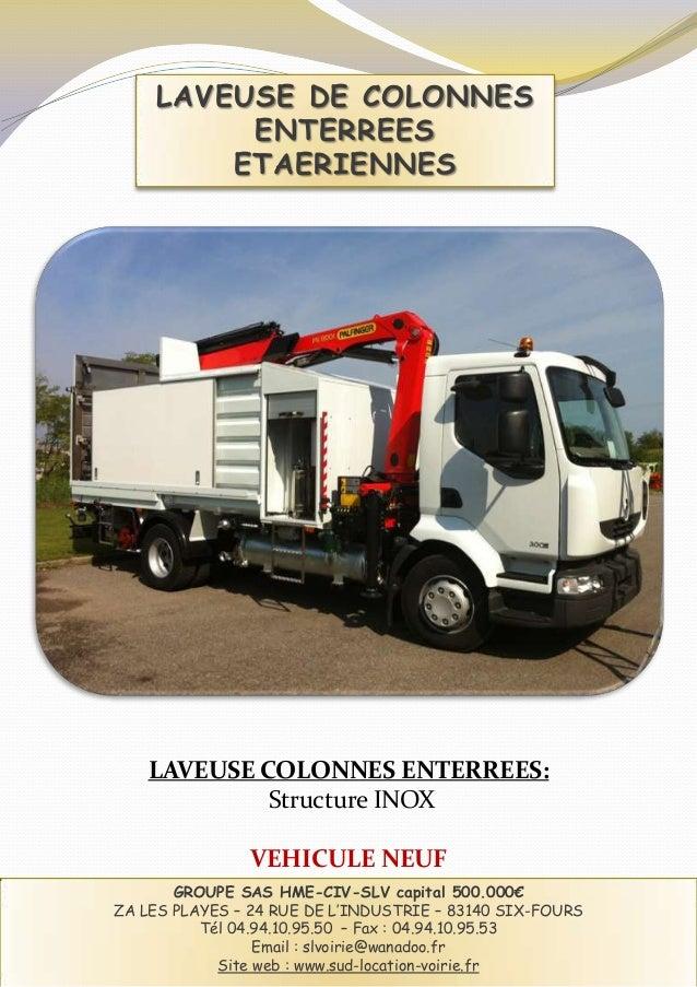 LAVEUSE DE COLONNES         ENTERREES        ETAERIENNES    LAVEUSE COLONNES ENTERREES:             Structure INOX        ...