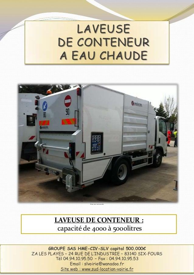 LAVEUSE          DE CONTENEUR          A EAU CHAUDE                        Photo non contractuelle         LAVEUSE DE CONT...