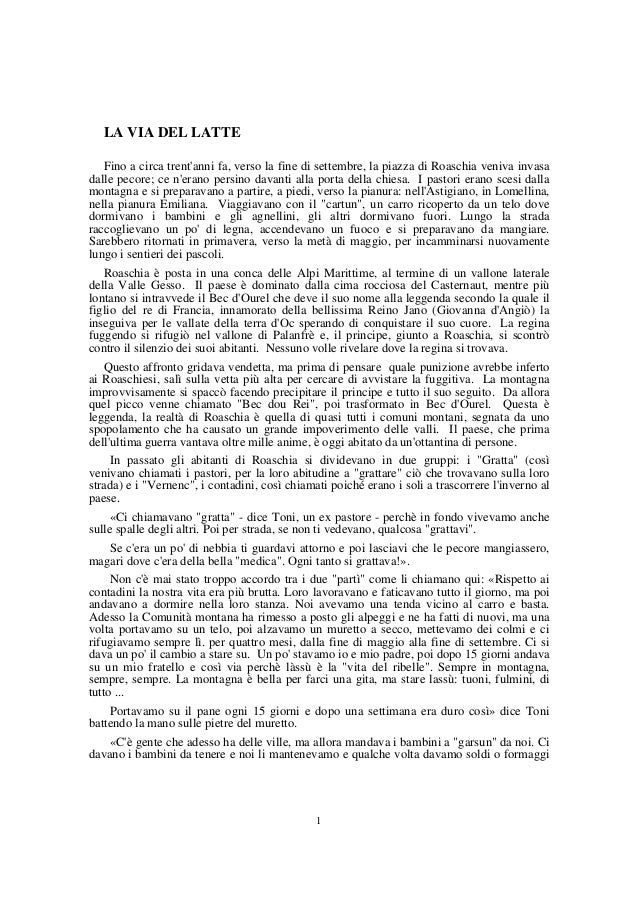 LA VIA DEL LATTE Fino a circa trent'anni fa, verso la fine di settembre, la piazza di Roaschia veniva invasa dalle pecore;...