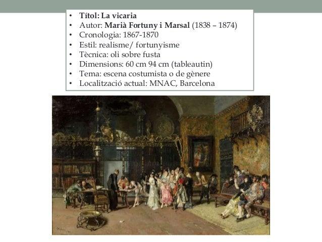 • Títol: La vicaria • Autor: Marià Fortuny i Marsal (1838 – 1874) • Cronologia: 1867-1870 • Estil: realisme/ fortunyisme •...