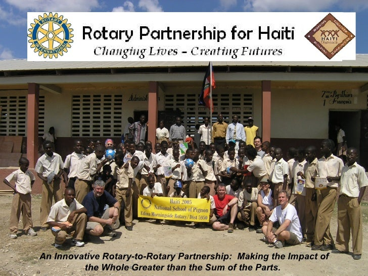 An Innovative Rotary-to-Rotary Partnership:  Making the Impact of the Whole Greater than the Sum of the Parts.