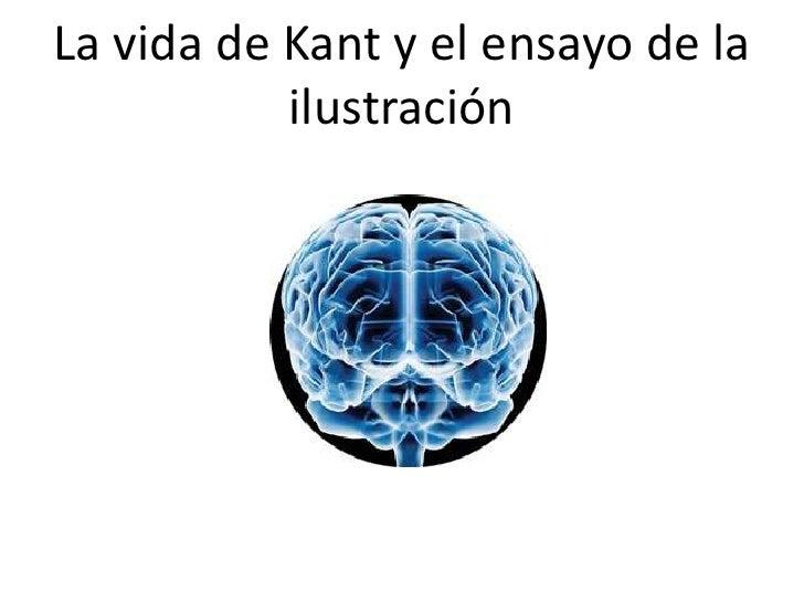La vida de Kant y el ensayo de la ilustración<br />