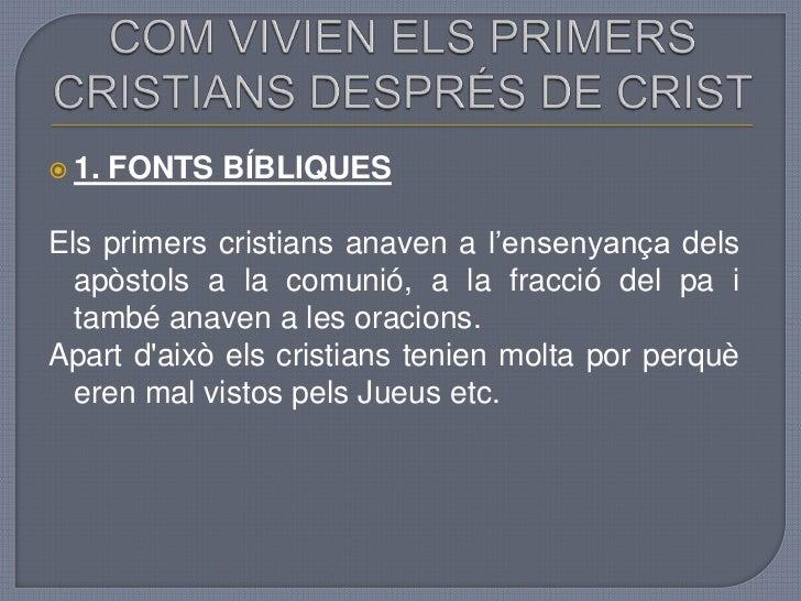 La vida dels_primers_cristians_en_les_catacumbes Slide 3