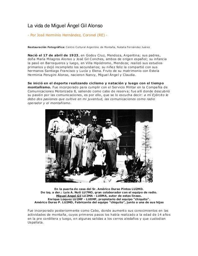 La vida de Miguel Ángel Gil Alonso - Por José Herminio Hernández, Coronel (RE) - Restauración Fotográfica: Centro Cultural...