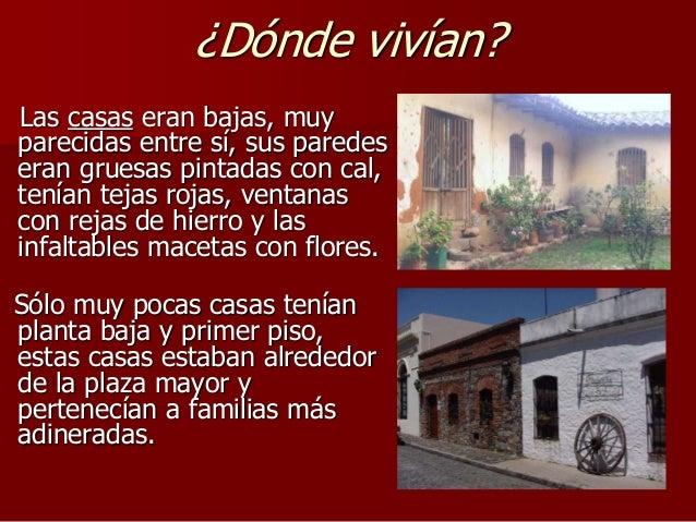 La vida en la epoca colonial for Casas de la epoca actual